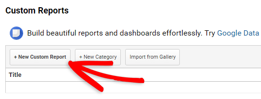 create new custom report in google anlaytics
