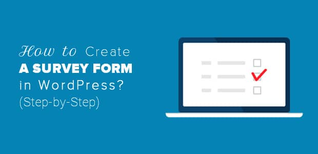 how-to-create-a-survey-form-in-wordpress