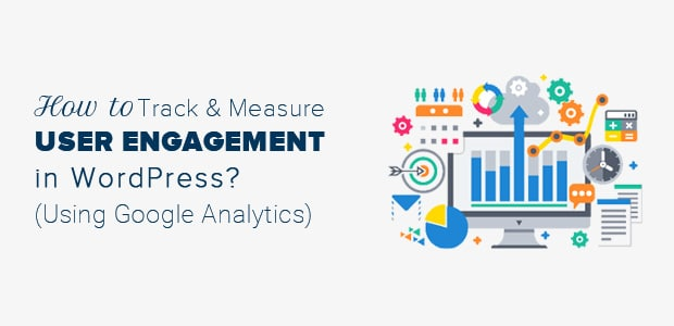 how-to-track-and-measure-user-engagement-in-wordpress-using-ga