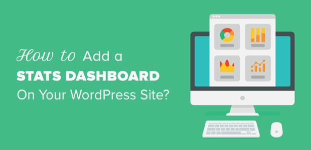 how-to-add-a-stats-dashboard-on-your-wordpress-site