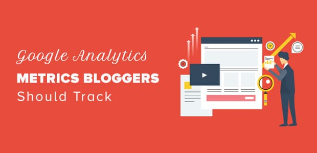 google-analytics-metrics-bloggers-should-track