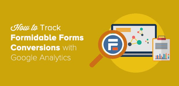 track Formidable Forms Conversions with Google Analytics
