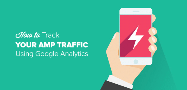 Track WordPress AMP Traffic using Google Analytics