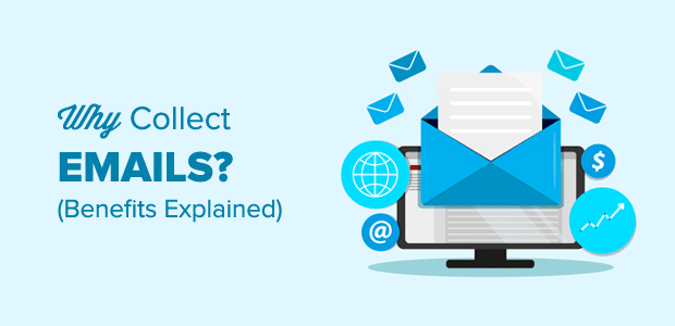 Why Collect Emails? Benefits of Building an Email List