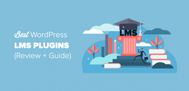 Best WordPress LMS Plugins - Review and Guide