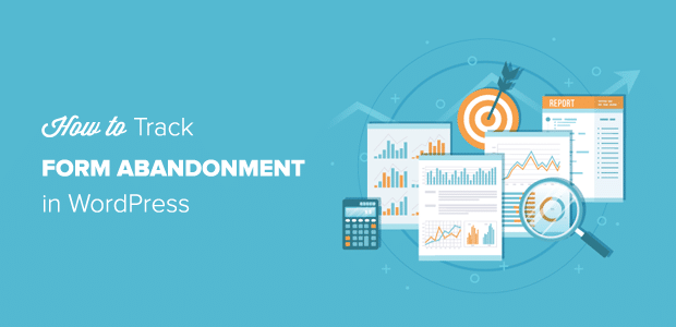 Form Abandonment Tracking in WordPress Step by Step