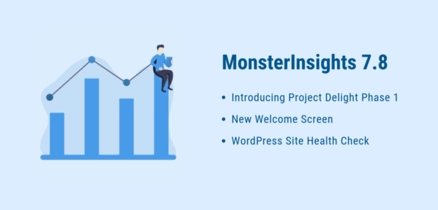 Announcing MonsterInsights 7.8