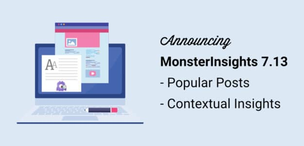 announcing monsterinsights 7.13 popular posts and contextual insights