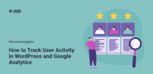 How to Track User Activity in WordPress and Google Analytics
