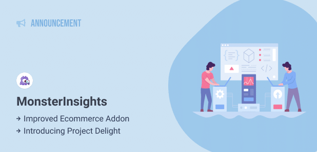 introducing monsterinsights ecommerce integrations and project delight