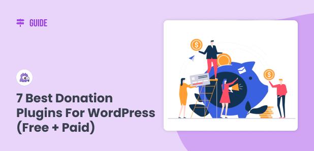 Best Donation Plugins for WordPress