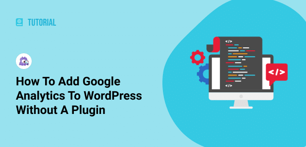 how to add analytics to wordpress without a plugin