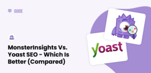 MonsterInsights vs. Yoast SEO - Which is Better (2021 Compared)