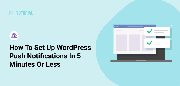 how to set up wordpress push notifications