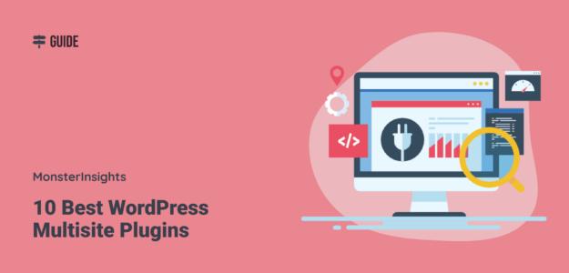 10 Best WordPress Multisite Plugins