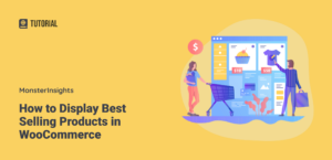 How to Display Best Selling Products in WooCommerce