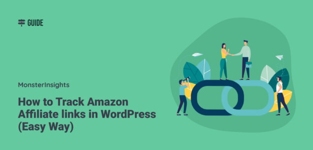 How to Track Amazon Affiliate Links in WordPress