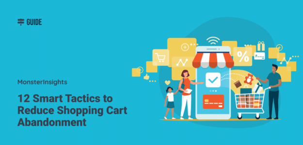 Tactics to Reduce Shopping Cart Abandonment