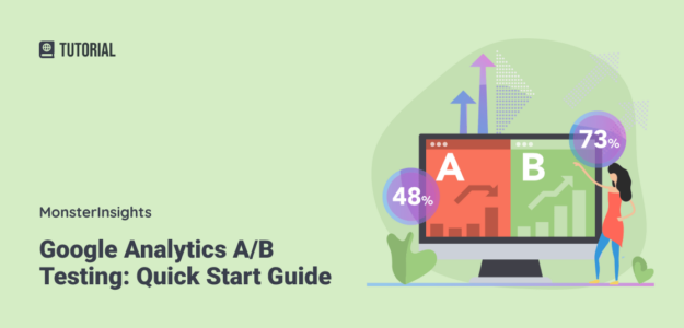 Google Analytics A/B Testing Quick Guide