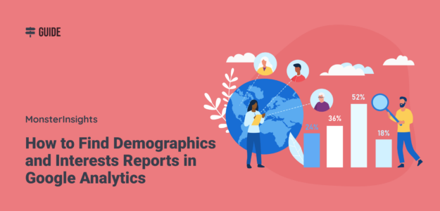 How to Find Demographics and Interests Reports in Google Analytics