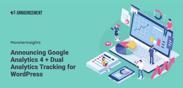 Introducing Google Analytics 4 + Dual Analytics Tracking for WordPress