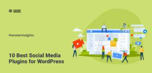 10 Best Social Media Plugins for WordPress