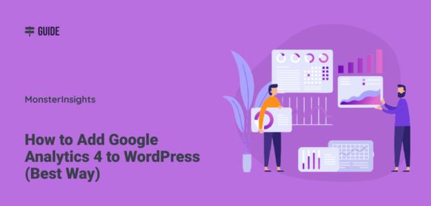 How to Add Google Analytics 4 to WordPress