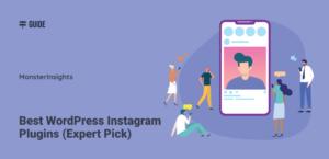 8 Best WordPress Instagram Plugins (Expert Pick)
