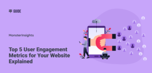 Top 5 User Engagement Metrics for Your Website Explained